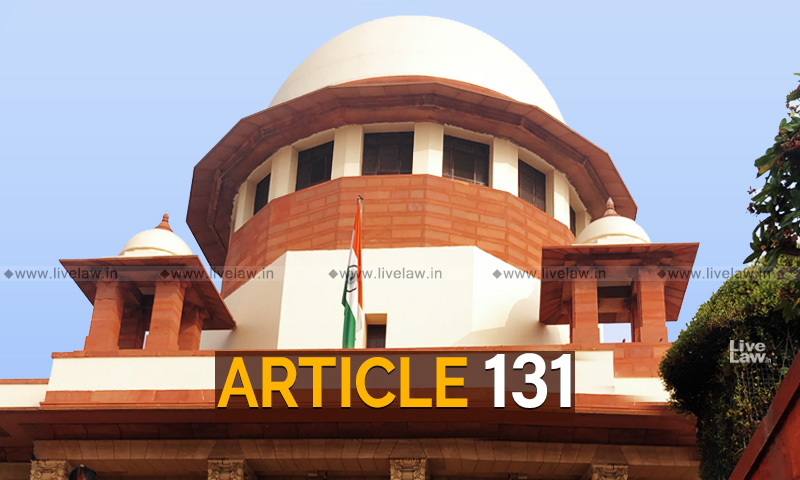 What Is Article 131 Of Constitution? [Explainer]