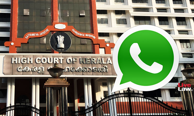 Kerala HC Allows Advocate Commissioner To Serve Notice Through Whatsapp/Email [Read Order]