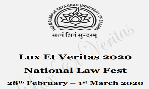 Maharaja Sayajirao University Organizing National Law Fest- Lux Et Veritas 2020 [28th Feb-1st Mar; Vadodara]