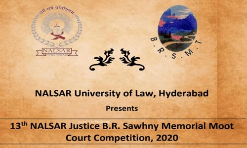 13th Justice B. R. Sawhny National Moot Court Competition At NALSAR, Hyderabad