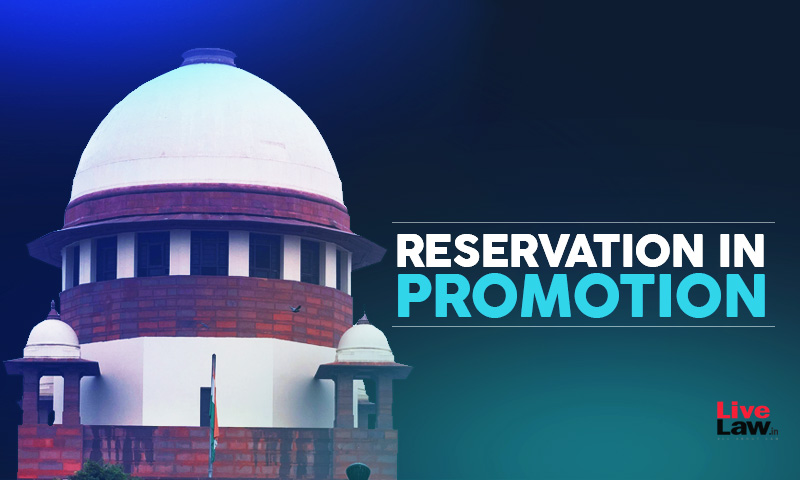 2018 Karnataka Law Granting Reservation In Promotion For SC-ST Govt. Employees Constitutionally Valid: SC Dismisses Review Petitions [Read Order]