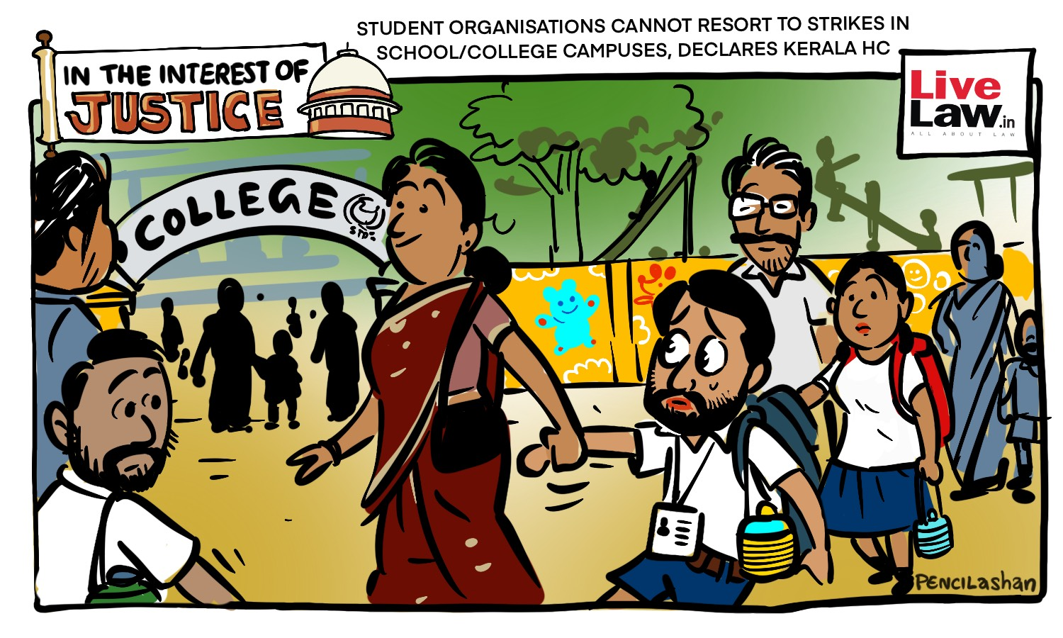 [CARTOON] Student Organisations Cannot Resort To Strikes In School/College Campuses, Declares Kerala HC