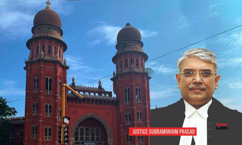 Justice Subramonium Prasad Transferred From Madras HC To Delhi HC [Read Notification]