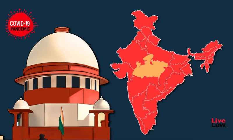 Special Measures Needed In Madhya Pradesh To Control COVID-19 : Plea In SC [Read Petition]