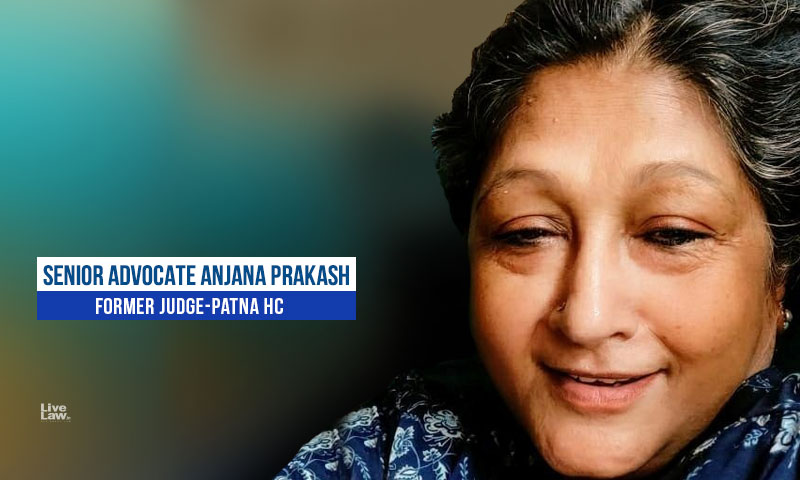 [Column] Fast Tracking Of Cases - State Has The Responsibility In Making Its Citizens Feel Safe: By Anjana Prakash, Senior Advocate