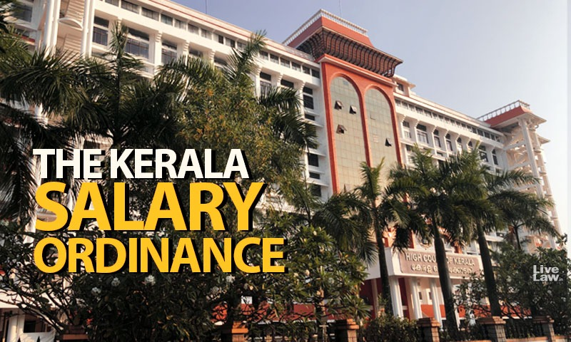 The Kerala Salary Ordinance- A Cut Above The Rest