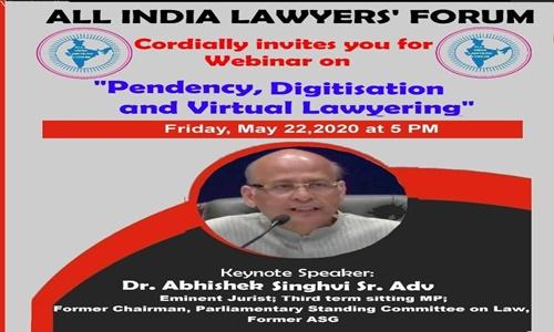 AILF Webinar: Dr. Abhishek Singhvi On Pendency, Digitisation and Virtual Lawyering [22nd May]