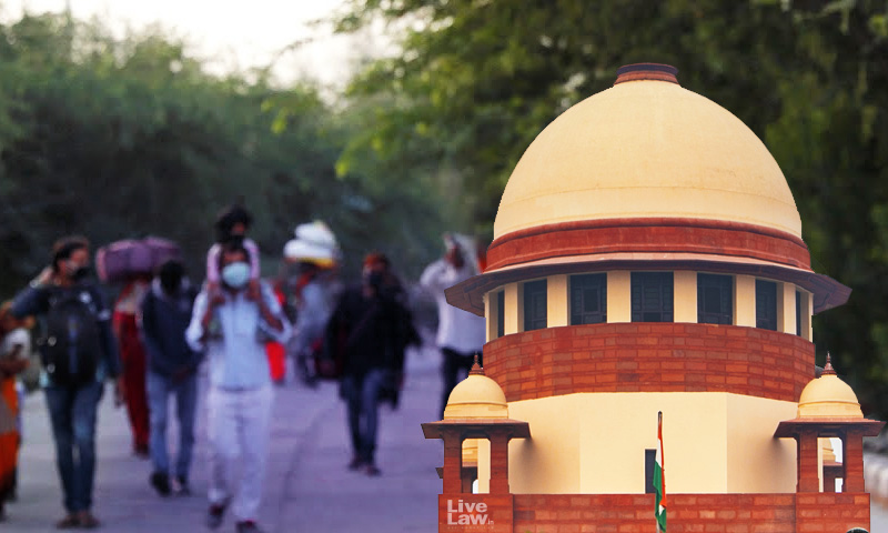 No Travel Fare To Be Charged On Migrants; Notify Places Providing Food For Stranded Migrants : SC Directs [Read Order]