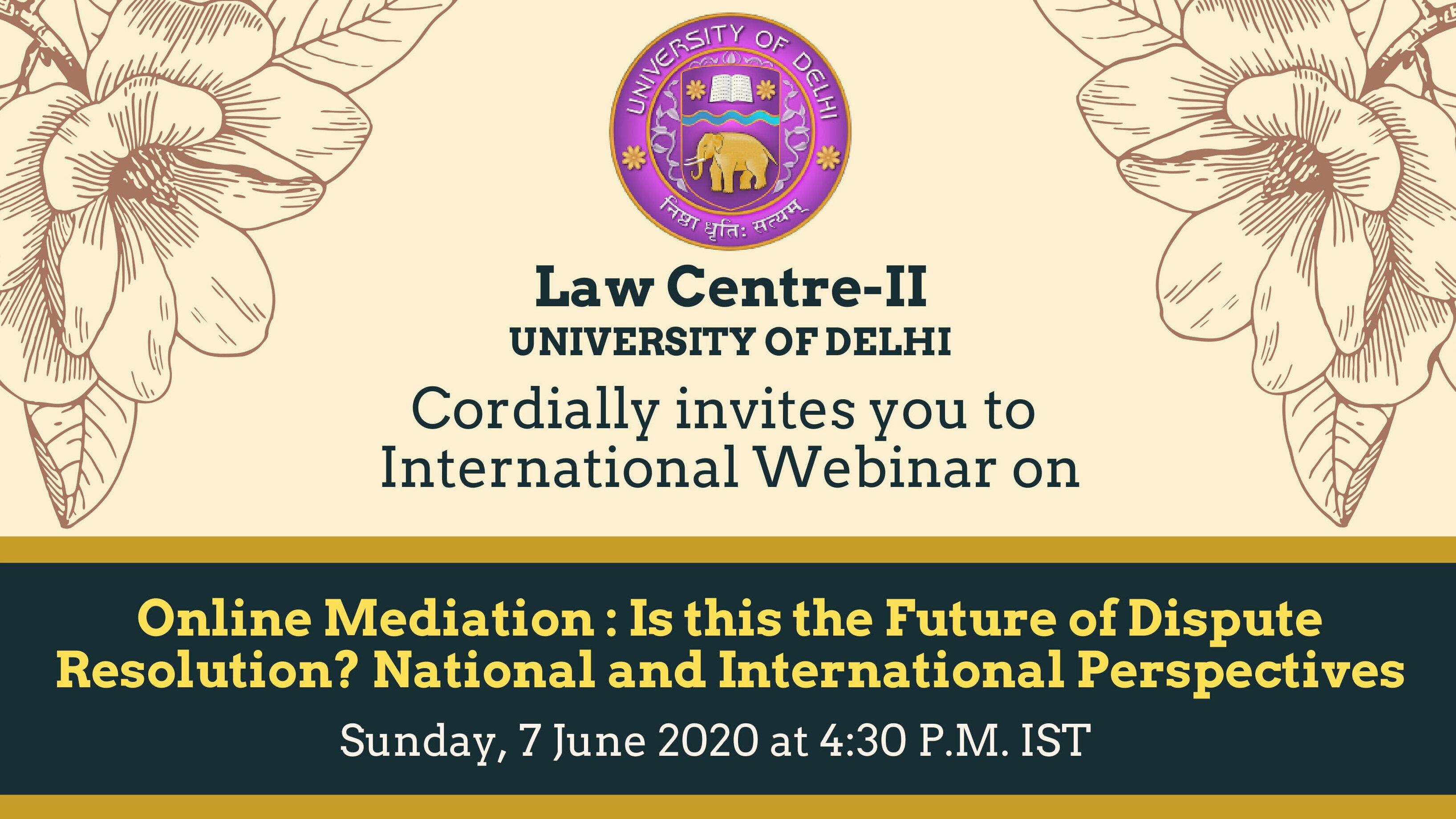 LC-II International Webinar: Online Mediation As The Future Of Dispute Resolution? [Read Brochure]