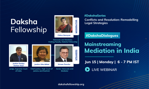 #DakshaDialogues: Mainstreaming Mediation In India [Jun 15]