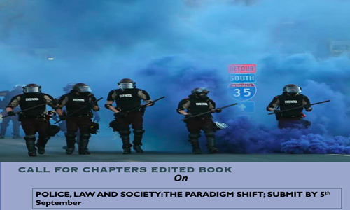 Call For Chapters: Edited Book On Police, Law And Society
