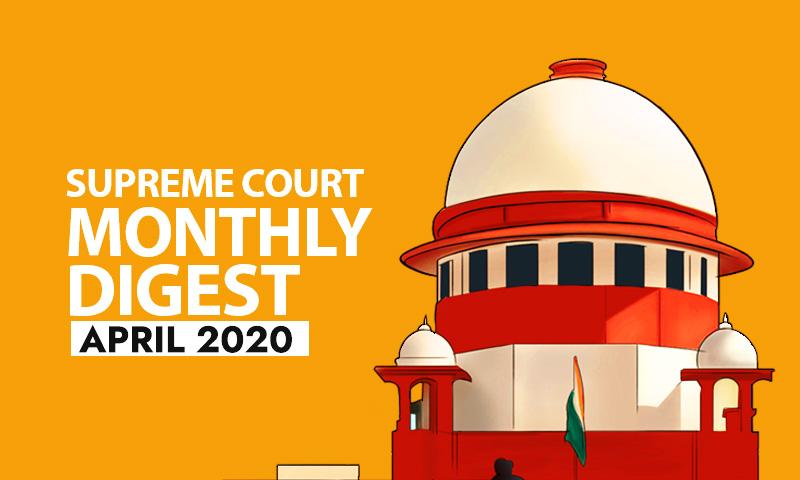 Supreme Court Monthly Digest: April 2020