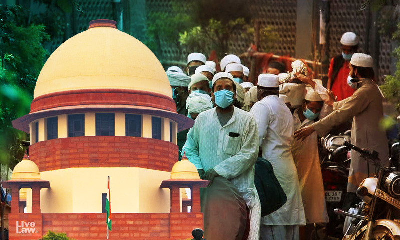 Tablighi Jamaat: SC Allows Foreigners To Submit Representations Seeking Permission To Go Back; Asks Centre To Decide Within 4-7 Days