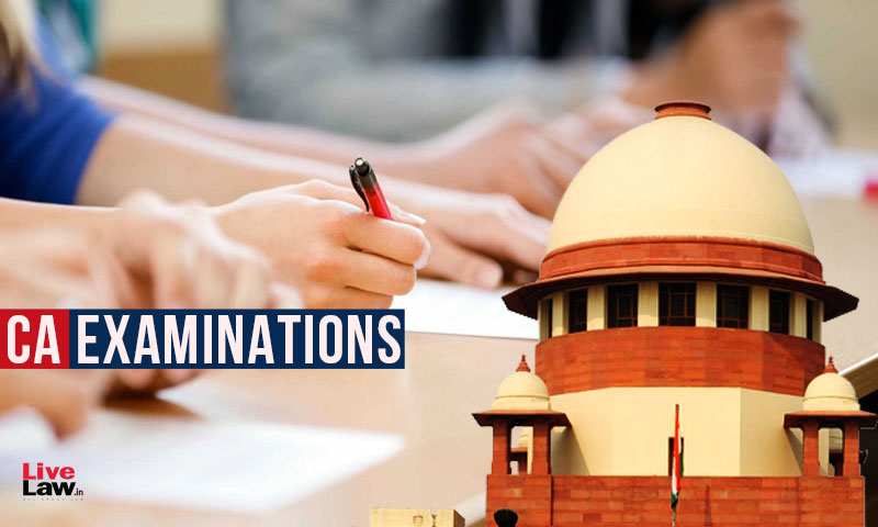 [Breaking] Tough To Hold CA Exams Due To Rise In COVID-19 Cases, ICAI Tells SC; Seeks Time Till July 10 To Assess Ground Situation