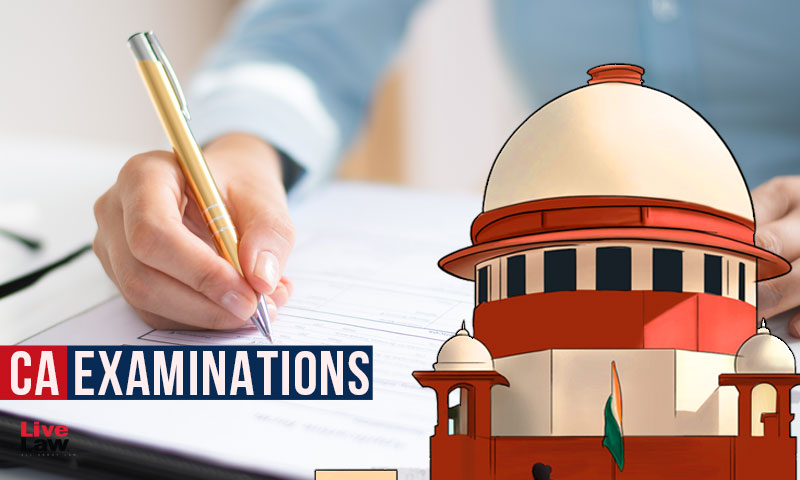 CA Exams : Supreme Court Rejects Prayers For Waiver Of Articleship, Vaccine Priority For Candidates
