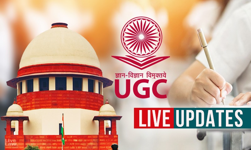 [Students Vs UGC] Pleas Seeking Cancellation Of Final Year Examinations [LIVE UPDATES From Supreme Court]