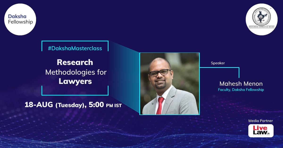 #DakshaMasterclass: Research Methodology [18th Aug]