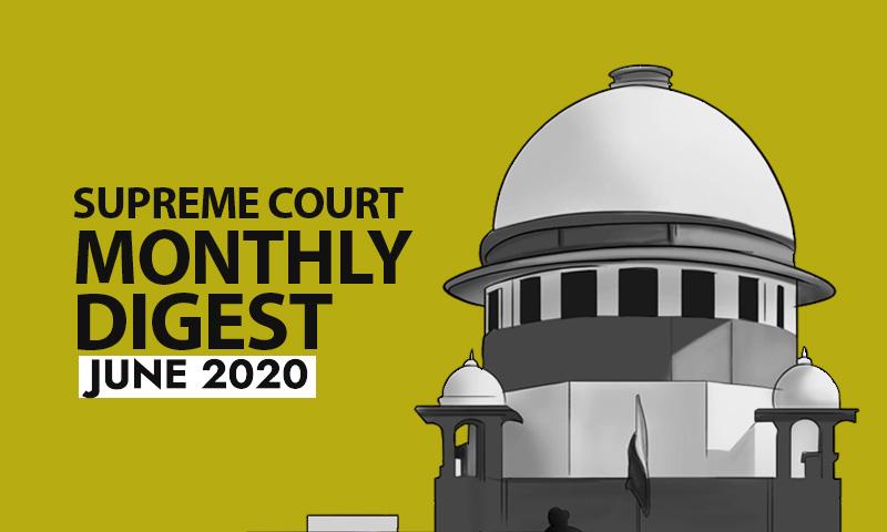 Supreme Court Monthly Digest: June 2020