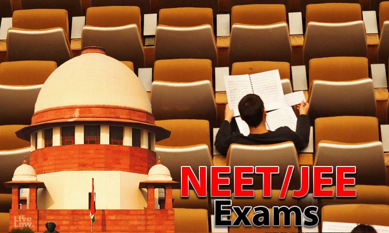 [Breaking] Supreme Court Dismisses Plea Seeking Postponement NEET/JEE 2020