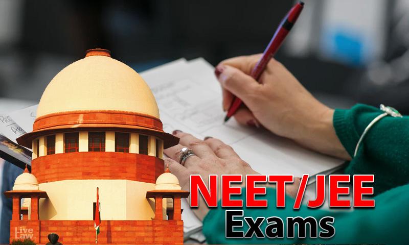 [LIVE UPDATES] Supreme Court Hearing On Plea Seeking Postponement Of NEET/JEE 2020