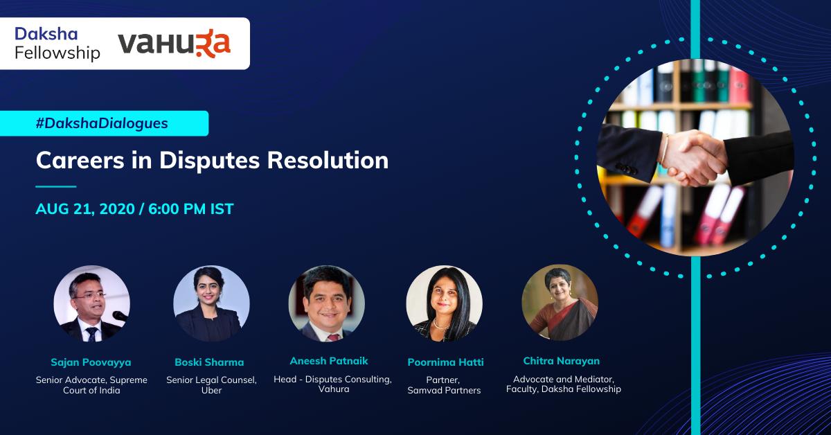 #DakshaDialogues: Dispute Resolution [21st Aug]