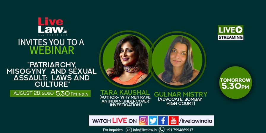 [LIVE NOW]  Webinar On Patriarchy, Misogyny & Sexual Assault: Laws And Culture  - By Tara Kaushal & Gulnar Mistry