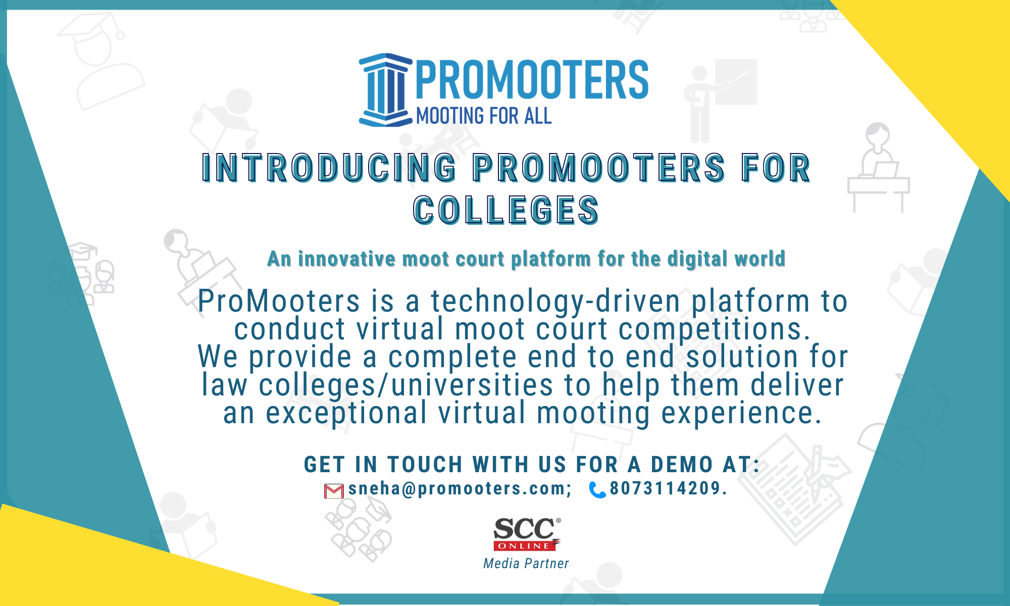 ProMooters For Colleges: Moot Courts For SDigital World