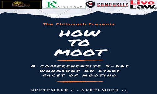 Philomath Workshop: How To Moot [9th – 13th Sept]