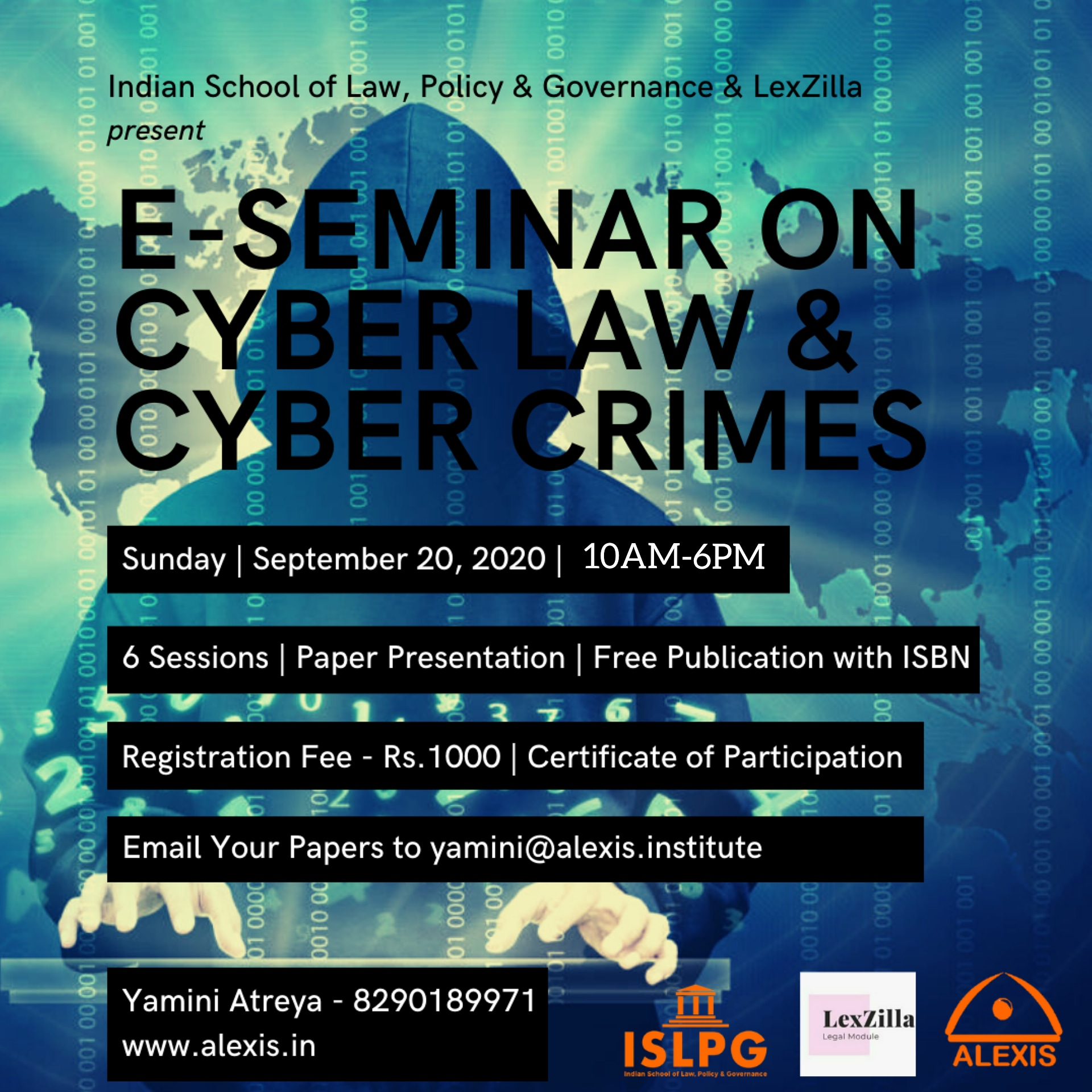 Indian School Of Law, Policy And Governance Presents National E-Seminar On Cyber Law And Cyber Crimes In Association With LexZilla