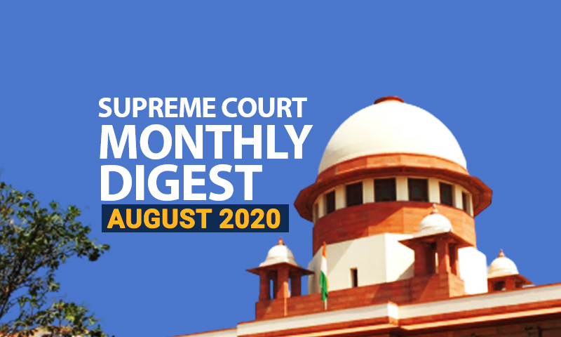 Supreme Court Monthly Digest: August 2020
