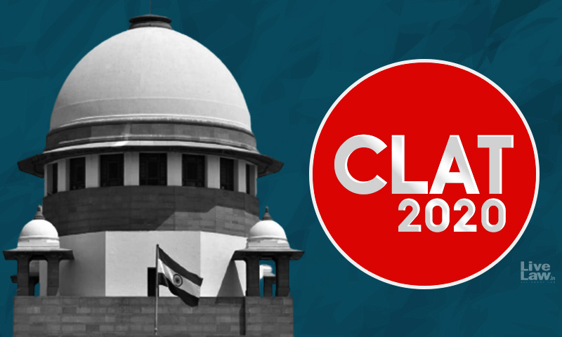 Three CLAT2020 Aspirants Move SC Seeking Supplementary Exam For Those Covid19 Symptomatic/Positive Candidates Who Missed Exam
