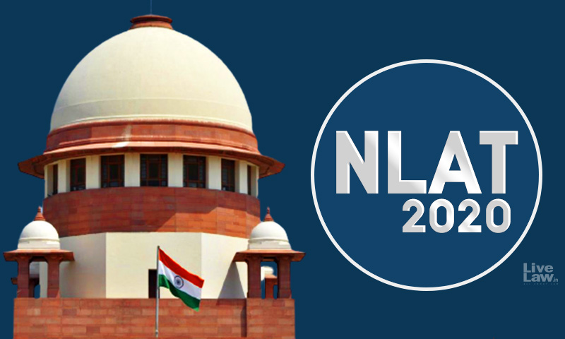[Breaking]Supreme Court To Deliver Judgment On Plea Against NLAT2020  On Monday, September 21