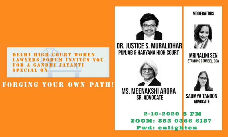 Delhi High Court Women Lawyers Forum Invites You To Gandhi Jayanti Special Webinar On Forging Your Own Path On Oct 2