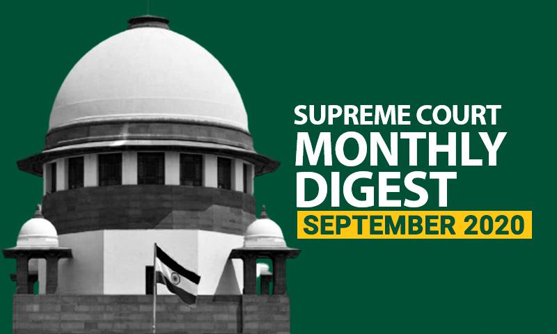 Supreme Court Monthly Digest: September 2020