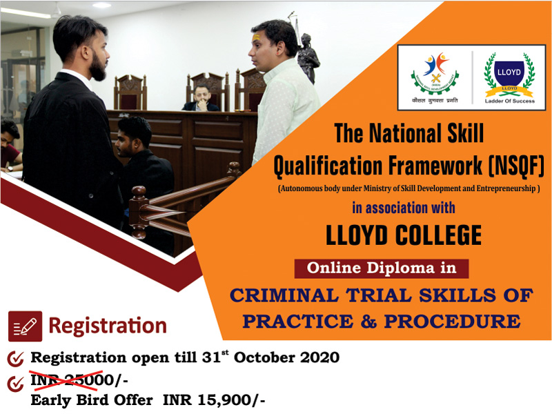 Llyod Law Colleges Online Diploma Course In Criminal Trial Skills Of Practice & Procedure (CTSPP)
