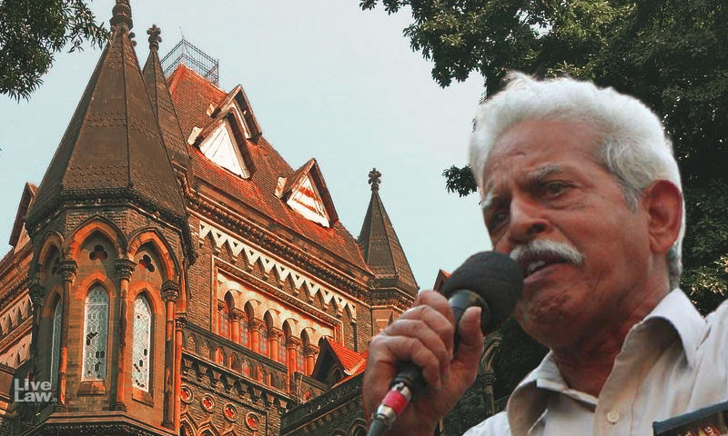 He Was Found In A Pool Of Urine : Indira Jaising Tells Bombay High Court In Plea Seeking Medical Treatment For Varavara Rao [Courtroom Exchange]