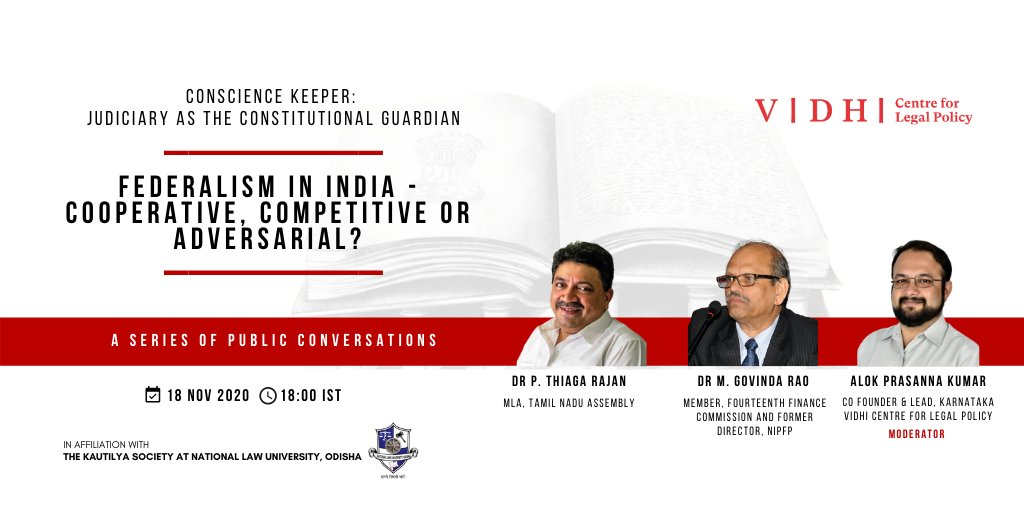 Vidhis Conversation On Federalism In India – Cooperative, Competitive Or Adversarial? On November 18 At 6 PM