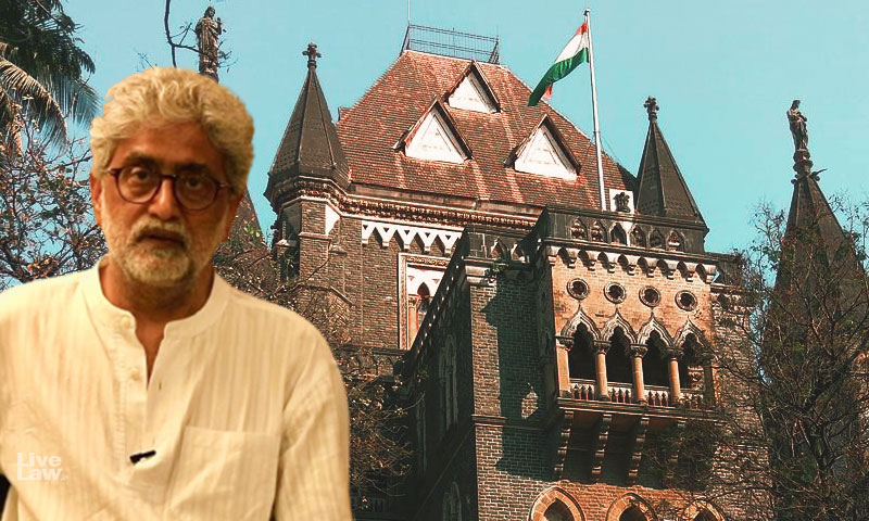 Bombay High Court Dismisses Bail Application Of Gautam Navlakha In Bhima Koregaon Case- Read Order