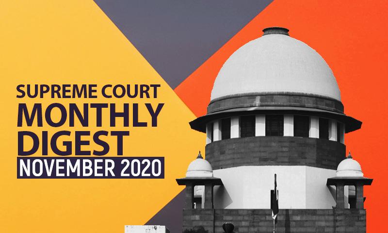 Supreme Court Monthly Digest: November 2020