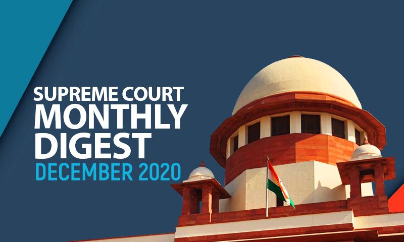 Supreme Court Monthly Digest: December 2020