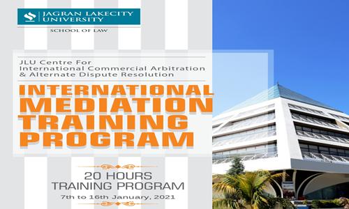 International Mediation Training Program By JLU Centre For International Commercial Arbitration & Alternate Dispute Resolution