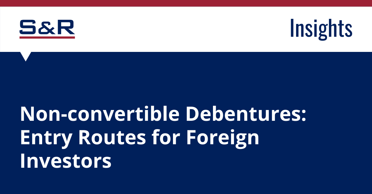 Non-Convertible Debentures: Entry Routes For Foreign Investors