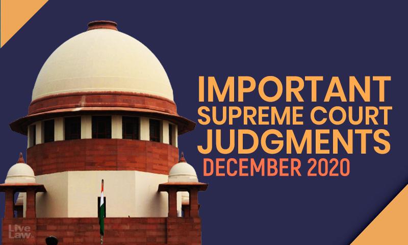 Important Supreme Court Judgments: December 2020