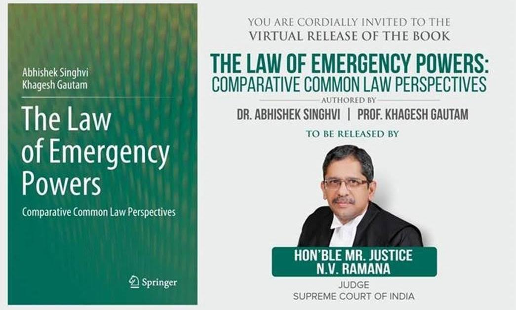 [Book Launch] The Law Of Emergency Powers: Comparative Common Law Perspectives By Dr. Abhishek Singhvi And Prof. Khagesh Gautam
