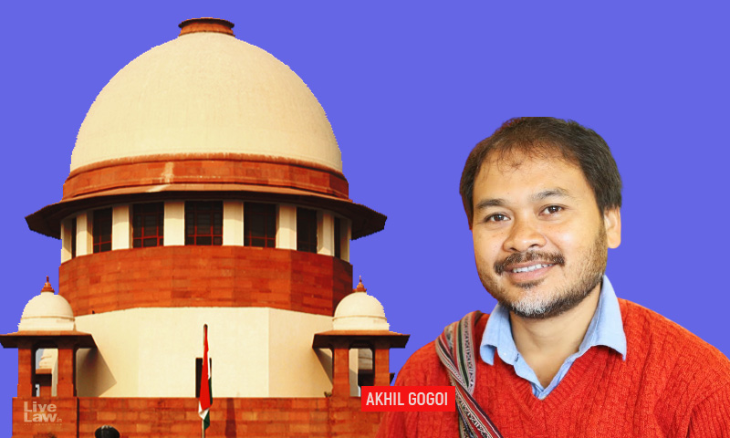 Not At This Stage: Supreme Court Rejects Bail Application Of Akhil Gogoi In UAPA Case Relating To Anti-CAA Protests