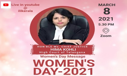ILI Kerala & KFWLs Panel Discussion On Womens day-  Women In Legal Profession: Triumphs And Challenges-Justice Hima Kohli [8th March 2021]
