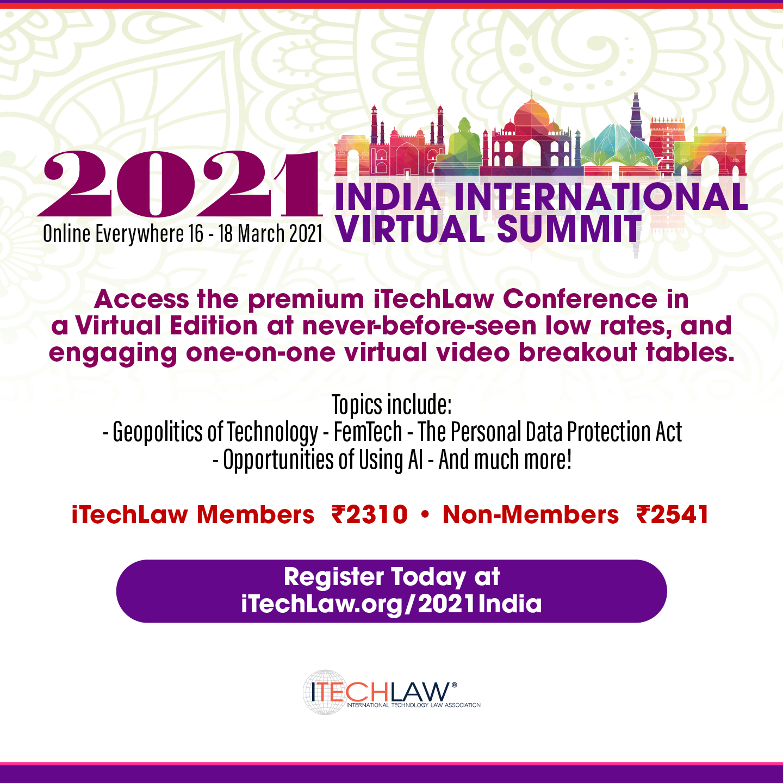 3-day Virtual International India International Summit 2021 By The International Technology Law Association (ITechLaw)
