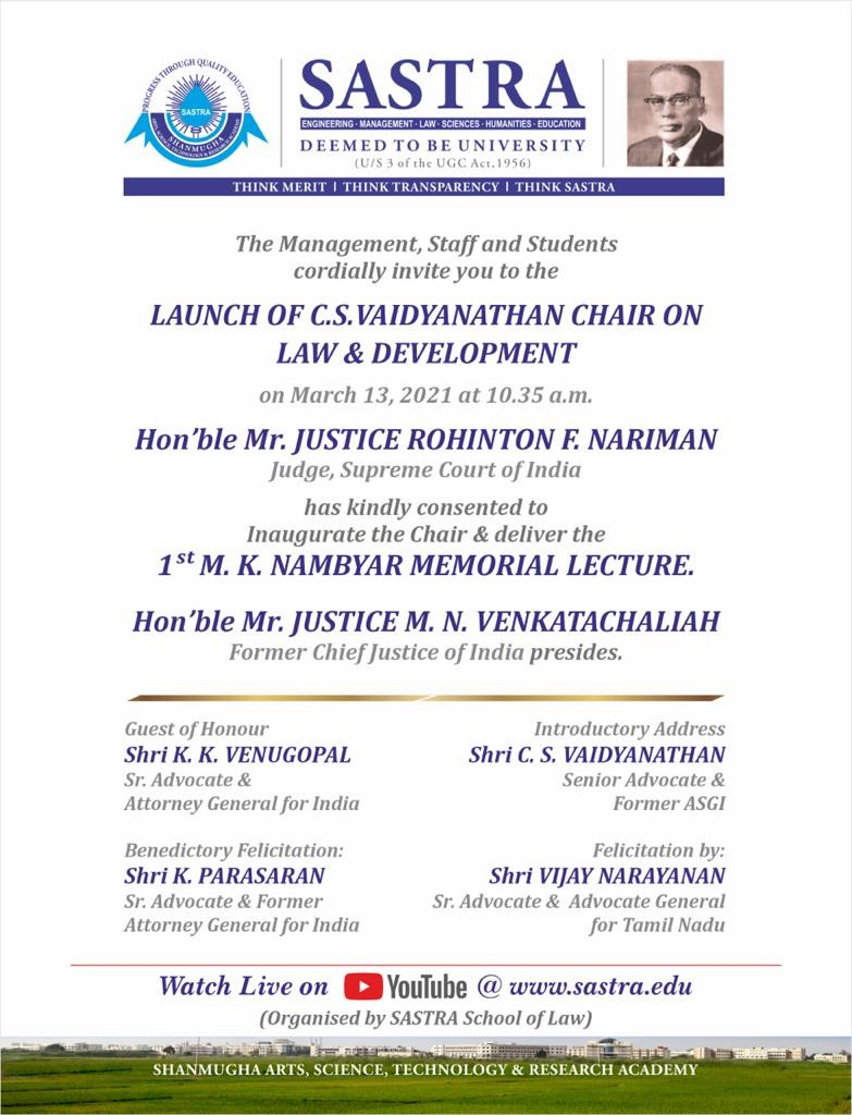 Inauguration Of CS Vaidyanathan Chair On Law And Development At Sastra University And 1st MK Nambyar Lecture By Justice Rohinton Nariman [13th March]