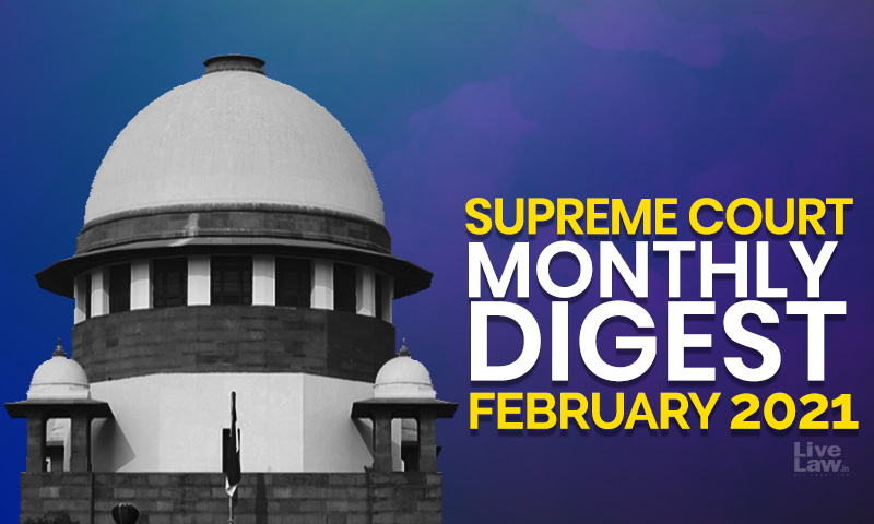 Supreme Court Monthly Digest: February 2021