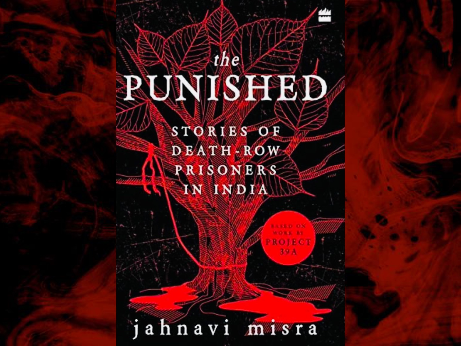 Book Review- The Punished: Stories of Death-Row Prisoners in India by Jahanvi Mishra